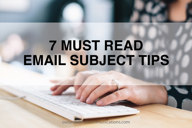 7 Must Read Email Subject Tips