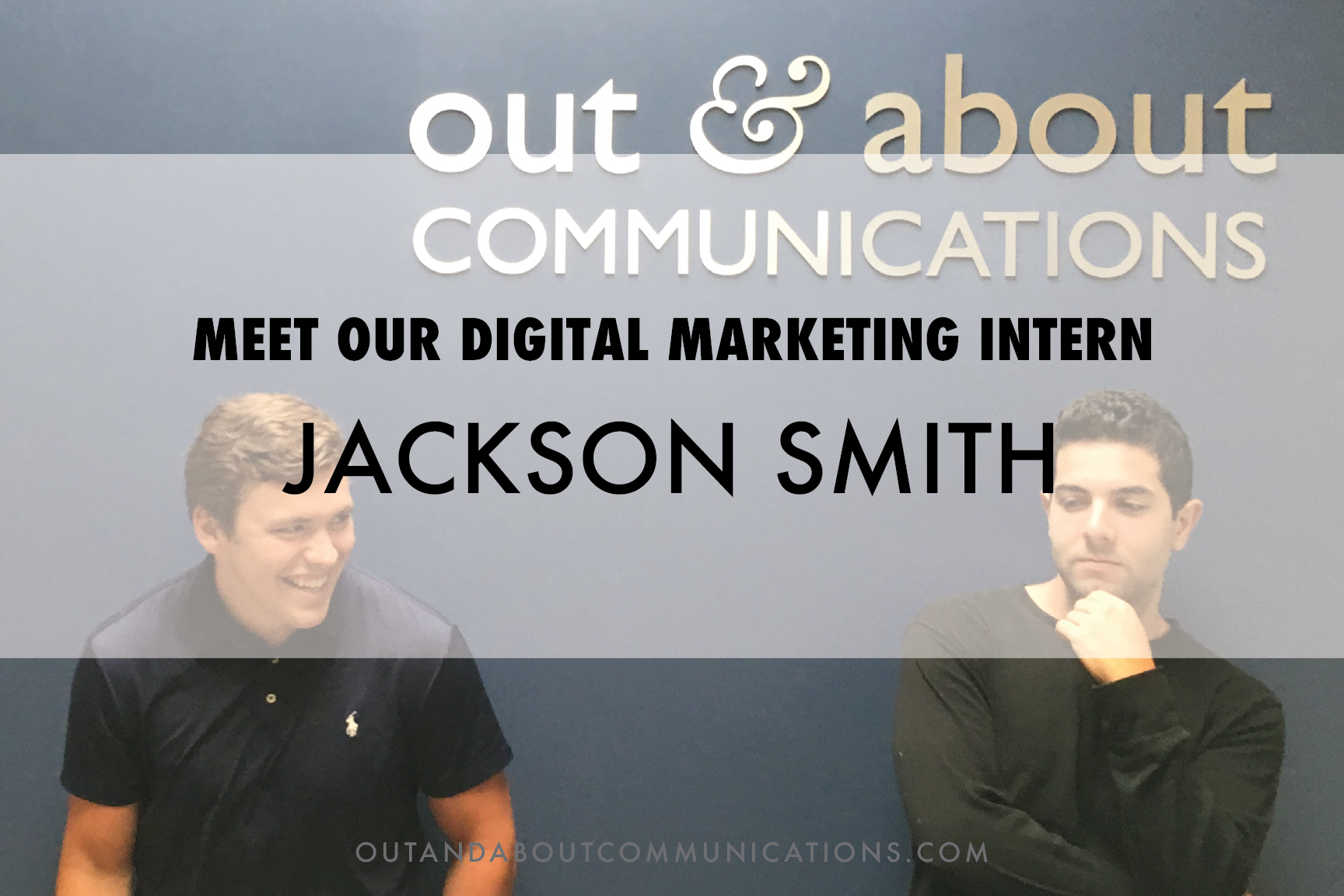 Meet Our Digital Marketing Intern, Jackson Smith