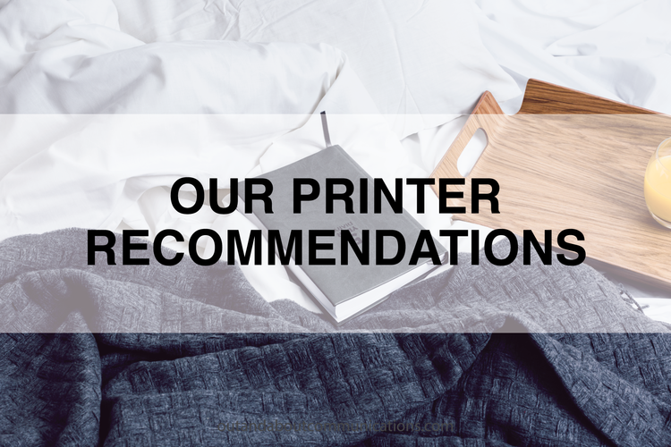 Our Printer Recommendations