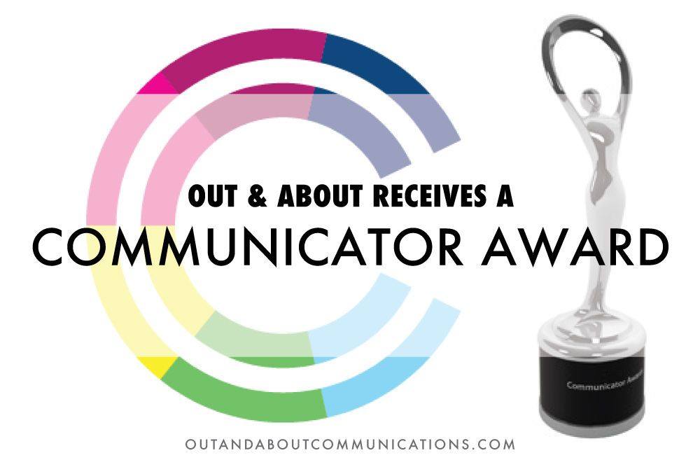 Out & About Receives a Communicator Award