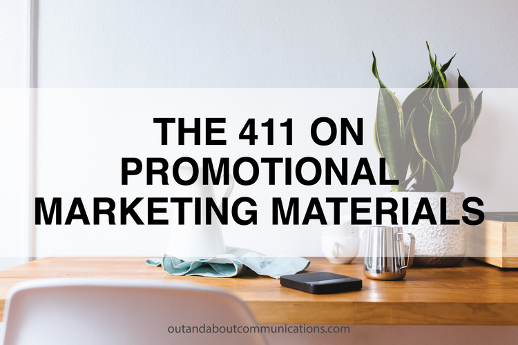 The 411 on Promotional Marketing Materials